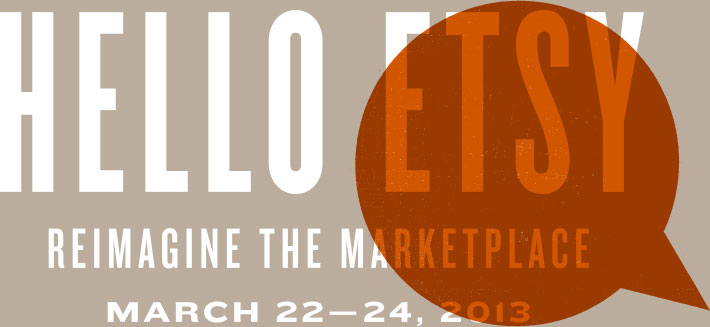 Hello Etsy - Reimagining the Marketplace